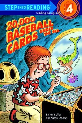 20,000 Baseball Cards Under the Sea By Buller, Jon/ Schade, Susan